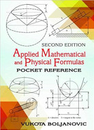 INDUSTRIAL PRESS Applied Mathematical and Physical Formulas, Second Edition - 3592-8