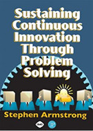 INDUSTRIAL PRESS Sustaining Continuous Innovation Through Problem Solving (Print-On-Demand Edition) - 3275-0