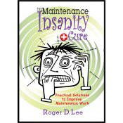 Industrial Press The Maintenance Insanity Cure - 3624-6