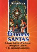 6 HORAS SANTAS