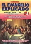 El Evangelio Explicado No. 5