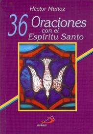 36 ORACIONES CON EL ESPIRITU SANTO