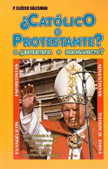 Matrimonio Catolico Protestante : Catolico o protestante librerias verbum dei