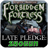 Forbidden Fortress Late Pledge: Shogun