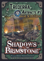 Shadows of Brimstone: Trederra Artifacts #1 Supplement