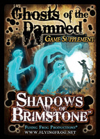 Shadows of Brimstone: Ghosts of the Damned Supplement