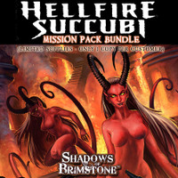 Shadows of Brimstone: *HELLFIRE SUCCUBI BUNDLE*