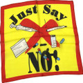 """Just Say No to Drugs - 36"""" Silk for Magic Tricks"""