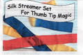 Thumbtip Silk Streamer Set for Magic Tricks by Duane Laflin