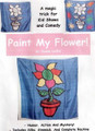 Paint my Flower Silk Magic Trick by Duane Laflin