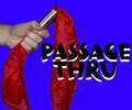 Passage Through - Silk Magic Trick