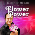 Flower Power (DVD and Gimmick) by Bazar de Magia