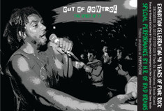 "SOLD OUT ""Out of Control"" w/ H.R. of Bad Brains"