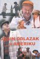"Kordun Ensemble ~ DVD #3 ~ ""Josin Odlazak u Ameriku"""