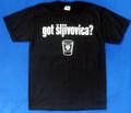 "T-Shirt: Adult Unisex Style ~ ""Got Sljivovica?"" ~ Sizes: Small - 3XL"