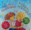 """You're My Best Friend"" (Moja najbolja prijateljica): Children's Book in Croatian and English  RE-STOCKED!"