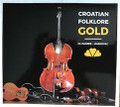 "Cd: ""Croatian Folklore GOLD"" by Folklorni Ansambl Zagreb Markovac: NEW!"