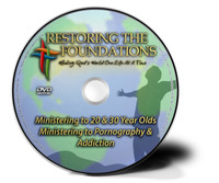 Ministering to 20 - 30 Year Olds & Ministering to Pornography & Addictions DVD