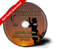 2012 Give Us The Children Conference Mp3 Download