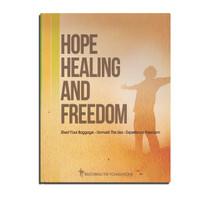 Hope Healing and Freedom Seminar Workbook