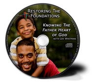 Knowing the Father Heart of God