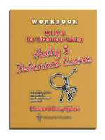 Healing & Deliverance Video Course Workbook