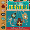 Healing Crystals: The Shaman's Guide to Making Medicine Bags and Using Energy Stones