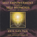 Self Empowerment Through Self Hypnosis by Joe H Slate