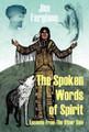 The Spoken Words of Spirit