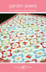 Amanda Murphy Design - Garden Jewels Quilt Pattern