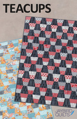 Jaybird Quilts - Teacups Quilt Pattern