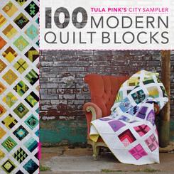 Tula Pink - City Sampler 100 Modern Quilt Blocks