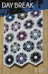 Jaybird Quilts - Day Break Quilt Pattern
