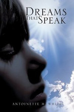 Dreams That Speak  ISBN10: 1-4500-0207-2 (eBook)  ISBN13: 978-1-4500-0207-3 (eBook)   ISBN10: 1-4415-8967-8 (Trade Paperback 6x9)  ISBN13: 978-1-4415-8967-5 (Trade Paperback 6x9)   ISBN10: 1-4415-8968-6 (Trade Hardback 6x9)  ISBN13: 978-1-4415-8968-2 (Trade Hardback 6x9)    Pages : 703 Book Format :Trade Book 6x9  Also Available at your local library  Stay tuned.... NEW PROJECT  SOON TO BE RELEASED!