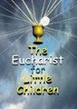 Eucharist for Little Children DVD