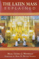Latin Mass Explained