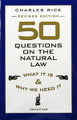 50 Questions On the Natural Law What It Is & Why We Need It