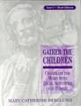 Gather The Children Year C