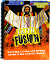Faith Fusion: Knowing, Loving, and Serving Christ (Catechist Guide)