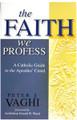 Faith We Profess