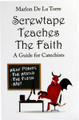 Screwtape Teaches the Faith: A Guide for Catechists