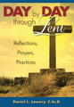 Day By Day Through Lent Reflections,Prayers, Practices