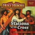 Stations of the Cross Holy Heroes CD