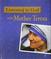 Listening to God with Mother Teresa