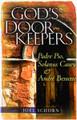 God's Doorkeepers: Padre Pio, Solanus Casey & Andre Bessette
