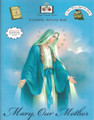 Mary, Our Mother: A Catholic Activity Book