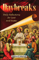 Daybreaks Daily Reflections for Lent and Easter (Mitchell)