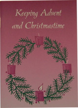 Keeping Advent and Christmastide front cover