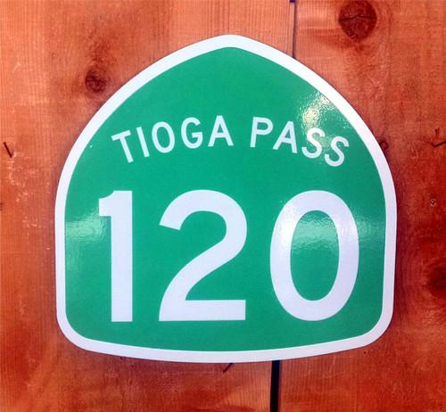 Highway 120 Tioga Pass Sign