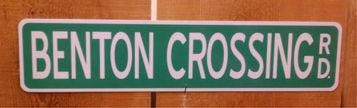 Benton Crossing Rd. Road Sign